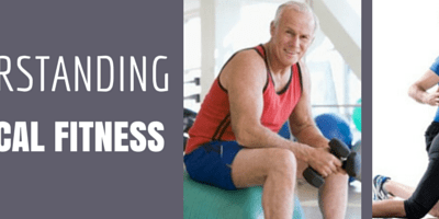 Understanding physical fitness